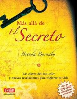 Mas alla de El Secreto: Las claves del best seller y nuevas