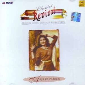 Classics revival Aaja re pardesi: Various artist: Music