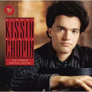 Evgeny Kissin Plays Chopin: Frederic Chopin, Evgeny Kissin: Music