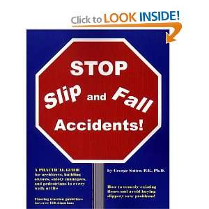 STOP Slip and Fall Accidents! (9780967603001): George