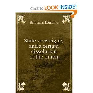 State sovereignty, and a certain dissolution of the Union