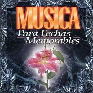 Musica Para Fechas Memorables Various Artists Music