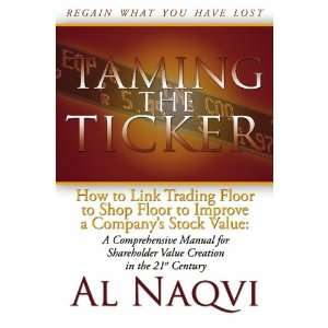 Taming The Ticker: How to Link Trading Floor to Shop Floor