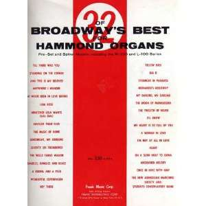 32 of Broadways Best for Hammond Organs: Pre set and
