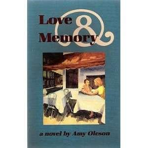 Love & Memory (9780933216853): Amy Oleson: Books
