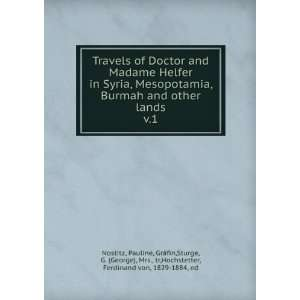 Travels of Doctor and Madame Helfer in Syria, Mesopotamia