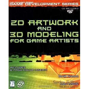 and 3D Modeling for Game Artists (The Premier Press Game Development