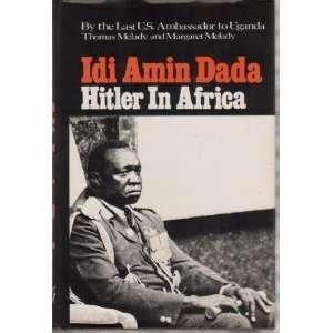 Idi Amin Dada Hitler in Africa (9780836207835) Thomas