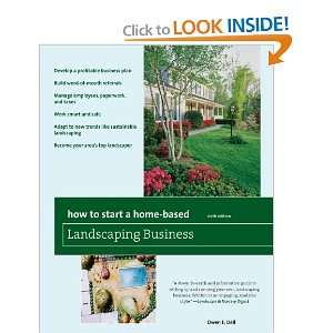 Home Based Landscaping Business, 6th: *Develop a profitable business