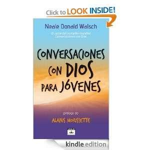 Conversaciones con Dios para jóvenes (Spanish Edition): Walsch Neale