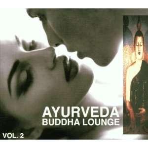 Vol. 2 Ayurveda Buddha Lounge Ayurveda Buddha Lounge Music