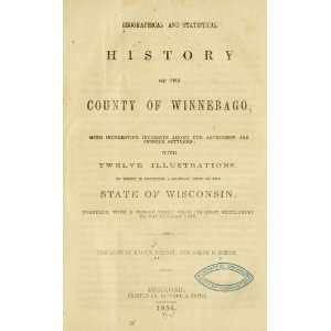County Of Winnebago: Martin And Osborn, Joseph Horatio Mitchel: Books