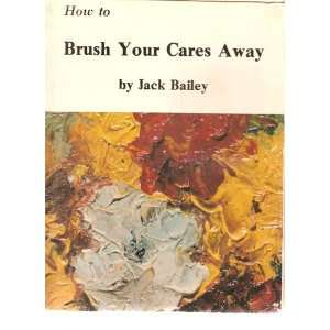 to Brush Your Cares Away (3 Volume Set) [Book 1 Pencil Drawing, Book