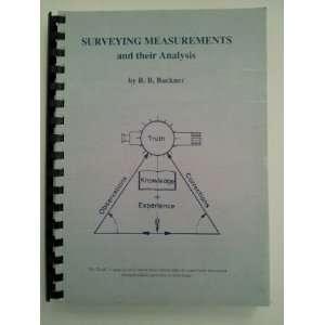 Surveying Measurements and their Analysis R. B. Buckner Books