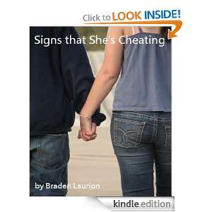 Signs that Shes Cheating: Braden Laurion:  Kindle Store
