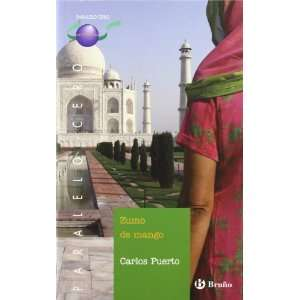 / Mango Juice (Spanish Edition) (9788421659960) Carlos Puerto Books