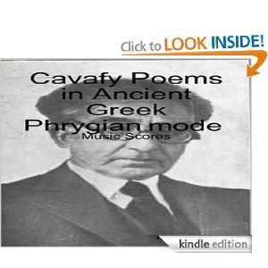 Cavafy Poems in Ancient Greek Phrygian mode (music scores): Gregory