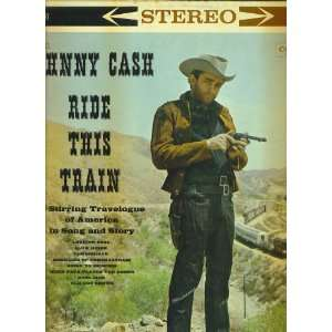 Stirring Travelogue of America in Song and Story: Johnny Cash: Music
