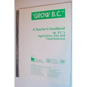 Columbias Agriculture, Fish and Food Business B.C. Government Books