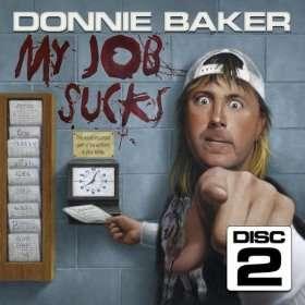 Donnie Baker   My Job Sucks Disc 2: Bob and Tom: MP3