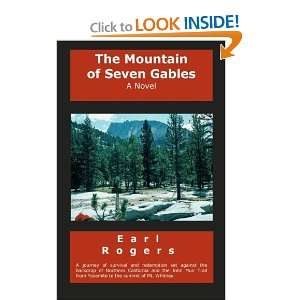 com The Mountain of Seven Gables (9781475054583) Earl Rogers Books