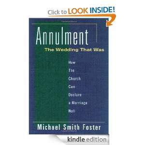 Annulment, the Wedding That Was: How the Church Can Declare a Marriage