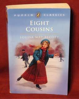 Louisa May Alcott Eight Cousins Aunt Hill Classic PB 9780140374568