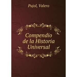 Compendio de la Historia Universal Valero Pujol Books