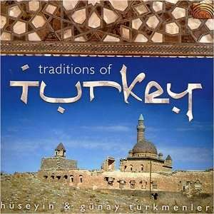 Traditions of Turkey: Huseyin Turkmenler & Gunay: Music