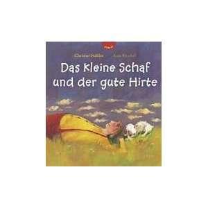 kleine Schaf und der gute Hirte (9783522300537) Anja Reichel Books