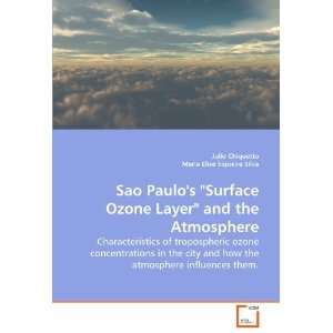 Sao Paulos Surface Ozone Layer and the Atmosphere