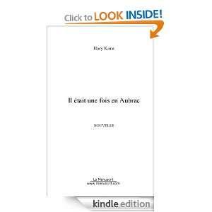 Il était une fois en Aubrac (French Edition) Hary Kane