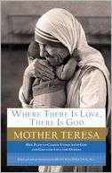 Where There Is Love, There Is Mother Teresa
