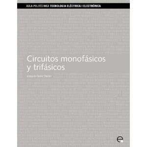 Circuitos monofásicos y trifásicos (Spanish Edition