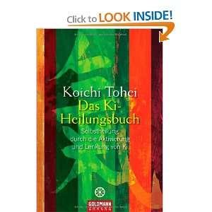 Das Ki Heilungsbuch (9783442218301) Koichi Tohei Books