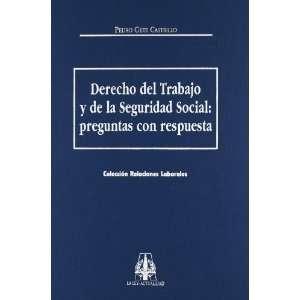 DERECHO DEL TRABAJO Y DE LA SEGURIDAD SOCIAL PREGUNTAS