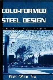 Cold Formed Steel Design 3e, (0471348090), Yu, Textbooks   Barnes