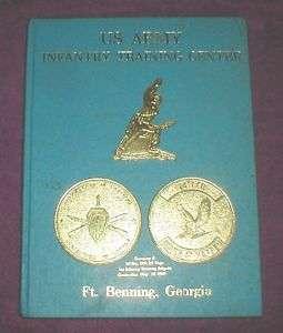 1989 Fort Benning Georgia Wood Army Training Yearbook