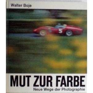 Mut Zur Farbe Walter Boje Books