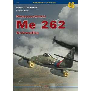 Monographs No. 46   Messerschmitt Me 262 Schwalbe Vol. 1