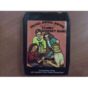 Swing, Swing, Swing with Members of the Tommy Dorsey Band (8 Track