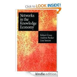 Networks in the Knowledge Economy: Andrew Parker, Rob Cross, Lisa