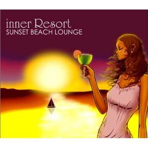 Inner Resort: Sunset Beach Lounge: Various Artists: Music