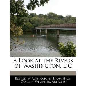 at the Rivers of Washington, DC (9781241704100) Alys Knight Books