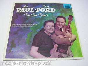 1982 LP RECORD LES PAUL & MARY FORD BYE BYE BLUES