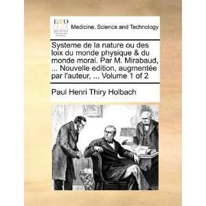 of 2 (French Edition) (9781171378914): Paul Henri Thiry Holbach: Books