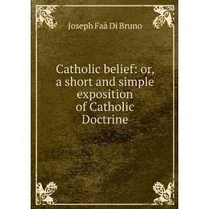 Catholic Belief Joseph Faà Di Bruno Books