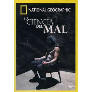 LA CIENCIA DEL MAL (THE SCIENCE IF THE EVIL) A National