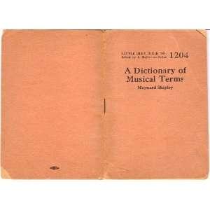 of Musical Terms (Little Blue Book No. 1204) Maynard Shipley Books