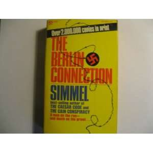 : The Berlin Connection (9780445086074): Johannes Mario Simmel: Books